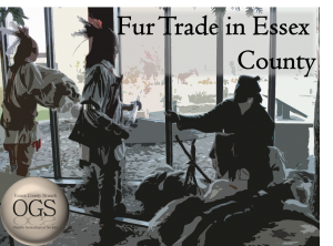 Essex County Branch September Presentation: Fur Trade in Essex County @ Windsor Public Library, Central Branch | Windsor | Ontario | Canada